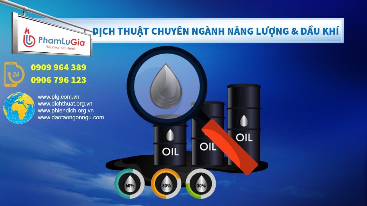 Dịch thuật chuyên ngành năng lượng và dầu khí