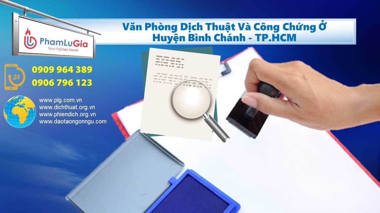 Văn Phòng Dịch Thuật Và Công Chứng Ở Huyện Bình Chánh TP.HCM